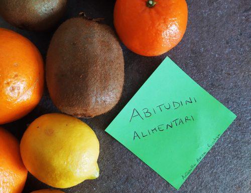 Abitudini alimentari: cosa sono e come cambiarle
